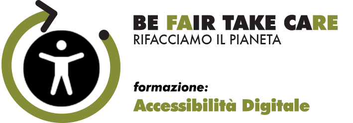 Accessibilità digitale - logo Be FAIR TAKE CARE